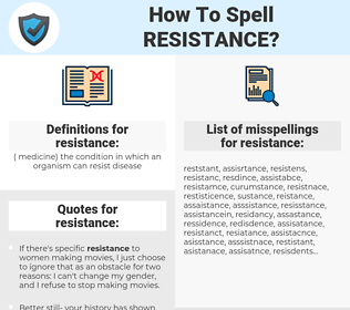 resistance, spellcheck resistance, how to spell resistance, how do you spell resistance, correct spelling for resistance