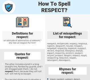 respect, spellcheck respect, how to spell respect, how do you spell respect, correct spelling for respect