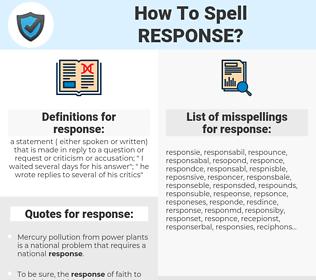 response, spellcheck response, how to spell response, how do you spell response, correct spelling for response