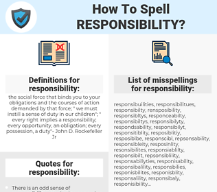responsibility, spellcheck responsibility, how to spell responsibility, how do you spell responsibility, correct spelling for responsibility