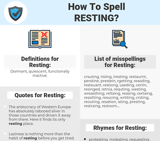 Resting, spellcheck Resting, how to spell Resting, how do you spell Resting, correct spelling for Resting