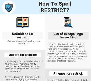 restrict, spellcheck restrict, how to spell restrict, how do you spell restrict, correct spelling for restrict