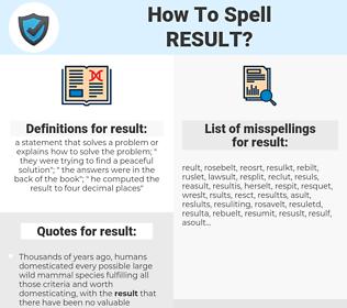 result, spellcheck result, how to spell result, how do you spell result, correct spelling for result