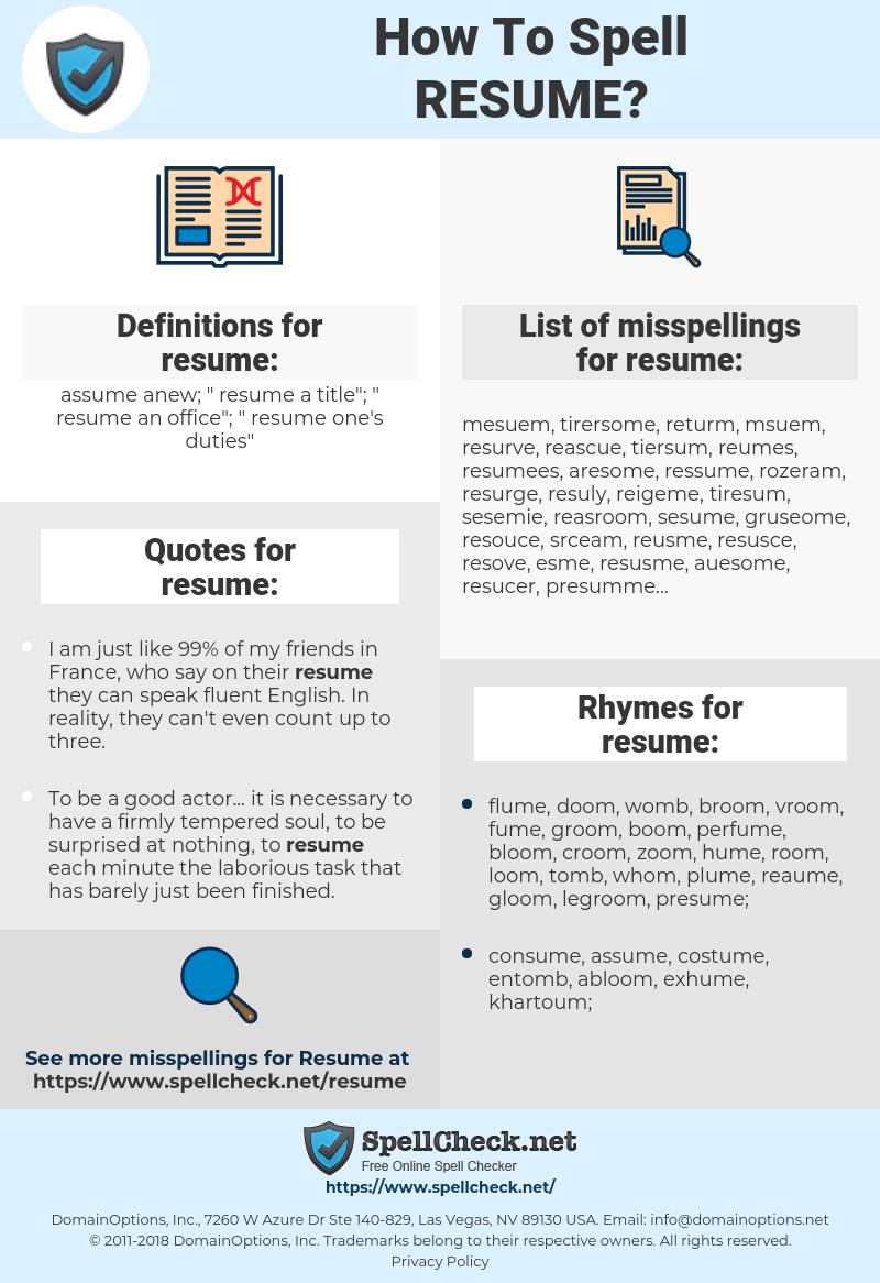 resume, spellcheck resume, how to spell resume, how do you spell resume, correct spelling for resume