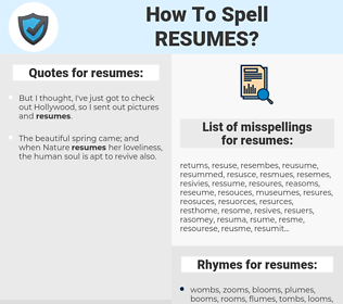 resumes, spellcheck resumes, how to spell resumes, how do you spell resumes, correct spelling for resumes
