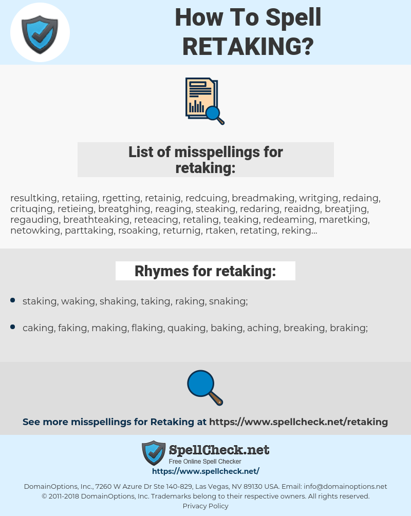retaking, spellcheck retaking, how to spell retaking, how do you spell retaking, correct spelling for retaking