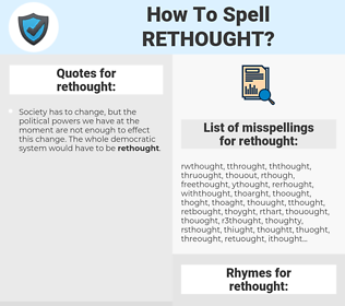 rethought, spellcheck rethought, how to spell rethought, how do you spell rethought, correct spelling for rethought