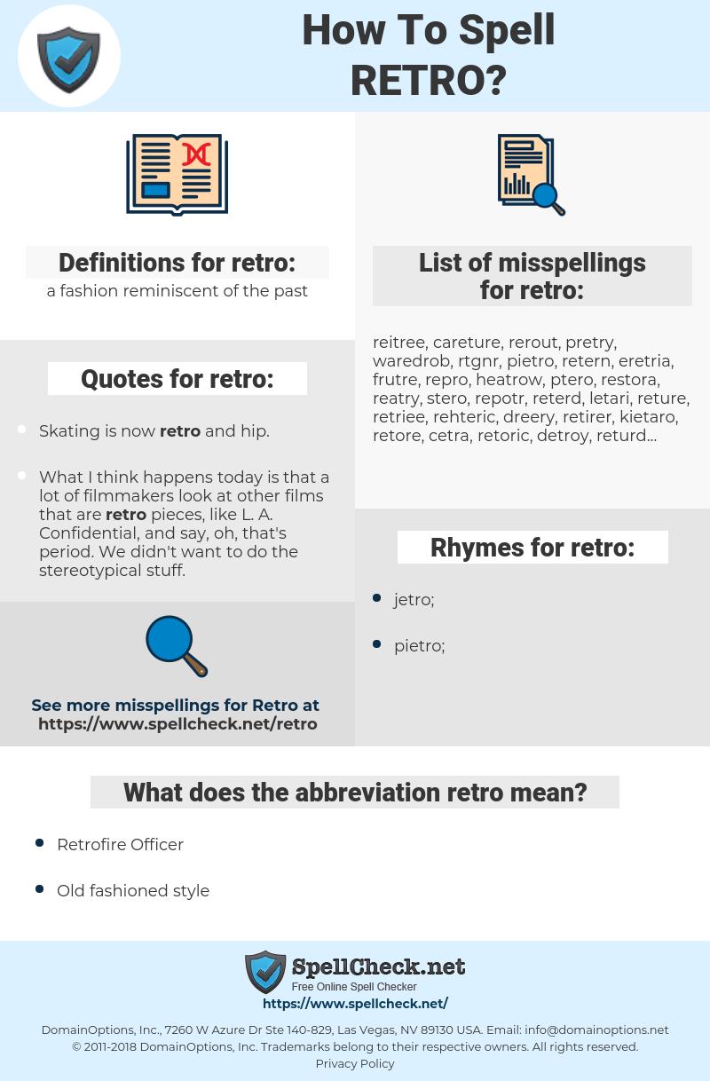 retro, spellcheck retro, how to spell retro, how do you spell retro, correct spelling for retro
