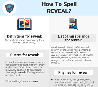 reveal, spellcheck reveal, how to spell reveal, how do you spell reveal, correct spelling for reveal