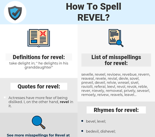 revel, spellcheck revel, how to spell revel, how do you spell revel, correct spelling for revel