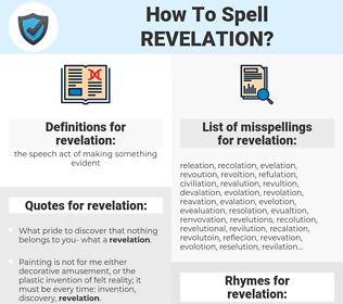 revelation, spellcheck revelation, how to spell revelation, how do you spell revelation, correct spelling for revelation