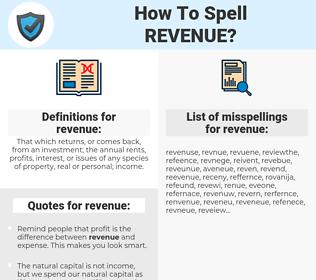 revenue, spellcheck revenue, how to spell revenue, how do you spell revenue, correct spelling for revenue