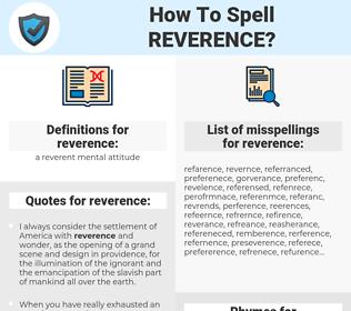 reverence, spellcheck reverence, how to spell reverence, how do you spell reverence, correct spelling for reverence