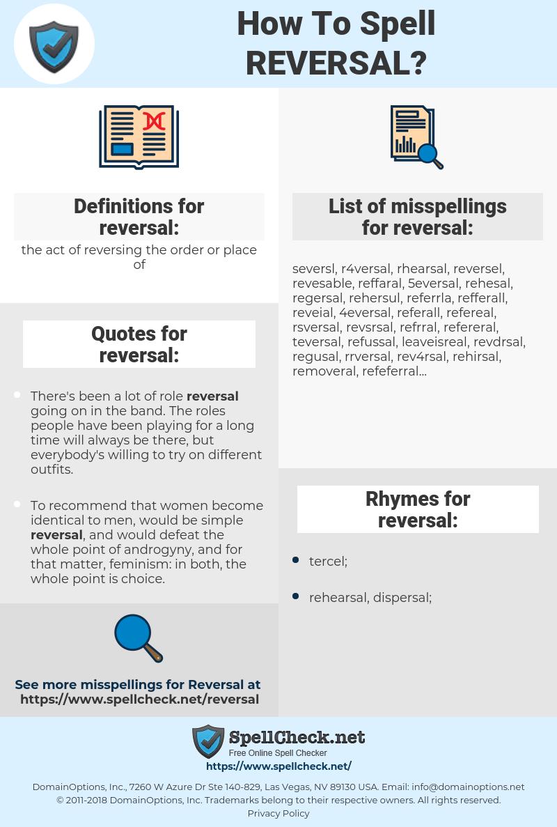 reversal, spellcheck reversal, how to spell reversal, how do you spell reversal, correct spelling for reversal