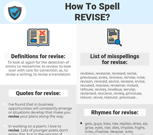 revise, spellcheck revise, how to spell revise, how do you spell revise, correct spelling for revise