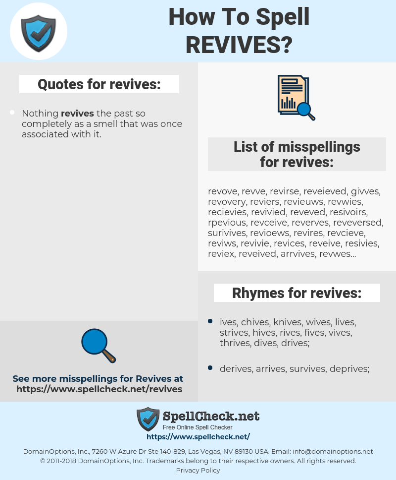 revives, spellcheck revives, how to spell revives, how do you spell revives, correct spelling for revives