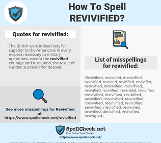 revivified, spellcheck revivified, how to spell revivified, how do you spell revivified, correct spelling for revivified