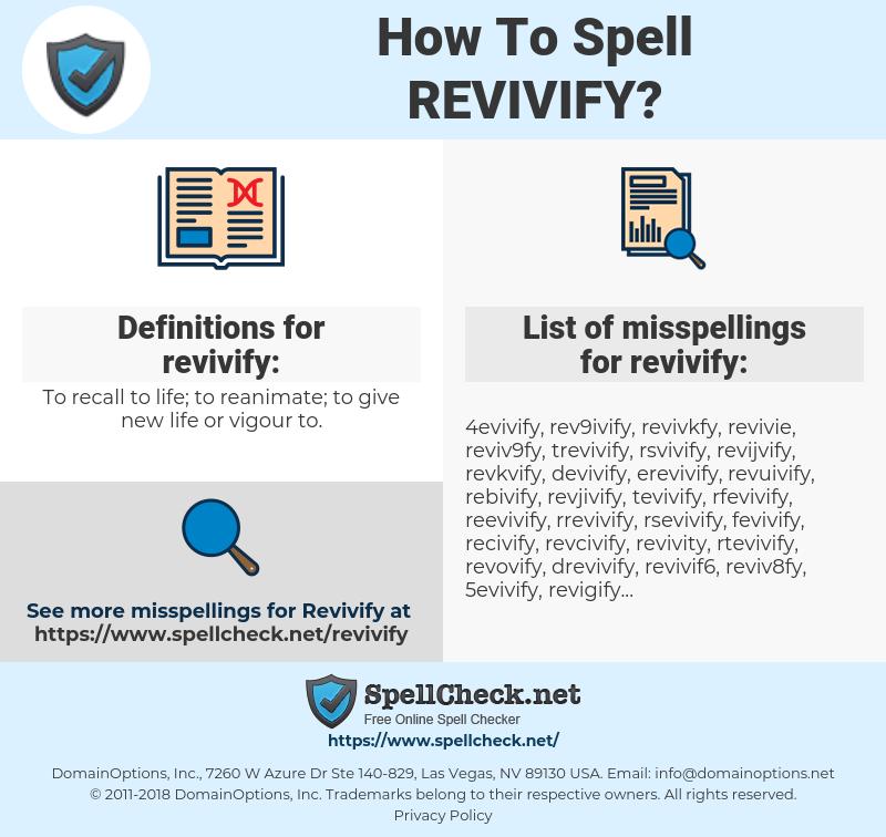revivify, spellcheck revivify, how to spell revivify, how do you spell revivify, correct spelling for revivify