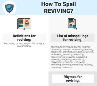 reviving, spellcheck reviving, how to spell reviving, how do you spell reviving, correct spelling for reviving