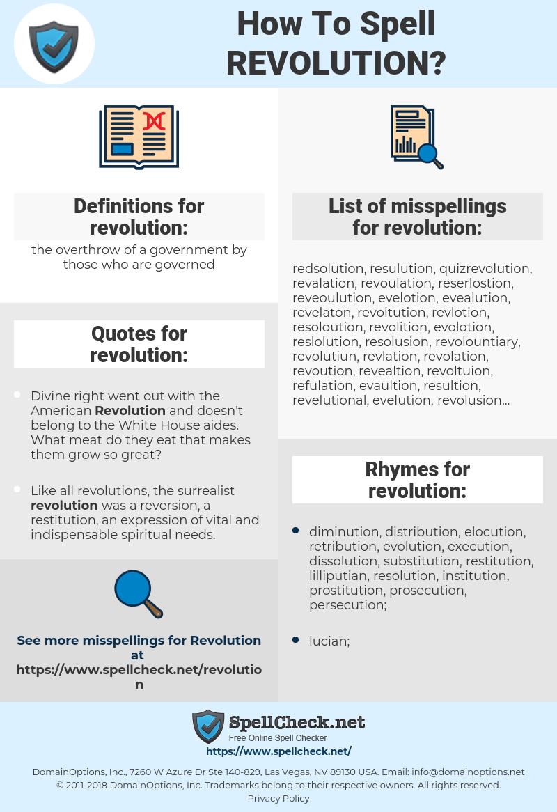 revolution, spellcheck revolution, how to spell revolution, how do you spell revolution, correct spelling for revolution