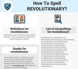 revolutionary, spellcheck revolutionary, how to spell revolutionary, how do you spell revolutionary, correct spelling for revolutionary