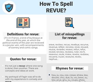 revue, spellcheck revue, how to spell revue, how do you spell revue, correct spelling for revue