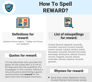 reward, spellcheck reward, how to spell reward, how do you spell reward, correct spelling for reward