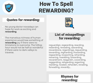 rewarding, spellcheck rewarding, how to spell rewarding, how do you spell rewarding, correct spelling for rewarding