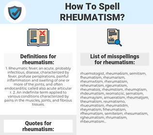 rheumatism, spellcheck rheumatism, how to spell rheumatism, how do you spell rheumatism, correct spelling for rheumatism