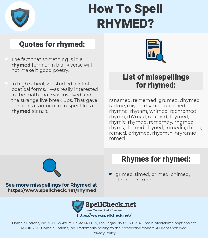 rhymed, spellcheck rhymed, how to spell rhymed, how do you spell rhymed, correct spelling for rhymed
