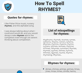 rhymes, spellcheck rhymes, how to spell rhymes, how do you spell rhymes, correct spelling for rhymes