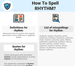 rhythm, spellcheck rhythm, how to spell rhythm, how do you spell rhythm, correct spelling for rhythm