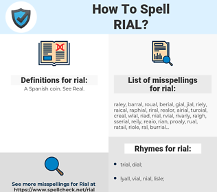 rial, spellcheck rial, how to spell rial, how do you spell rial, correct spelling for rial