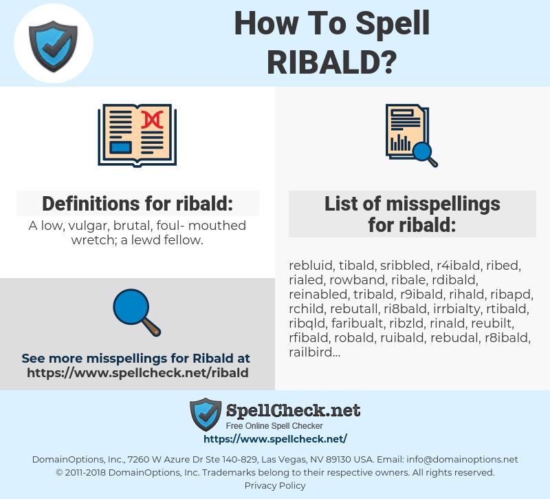 ribald, spellcheck ribald, how to spell ribald, how do you spell ribald, correct spelling for ribald