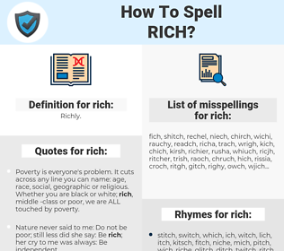 rich, spellcheck rich, how to spell rich, how do you spell rich, correct spelling for rich