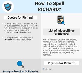 Richard, spellcheck Richard, how to spell Richard, how do you spell Richard, correct spelling for Richard