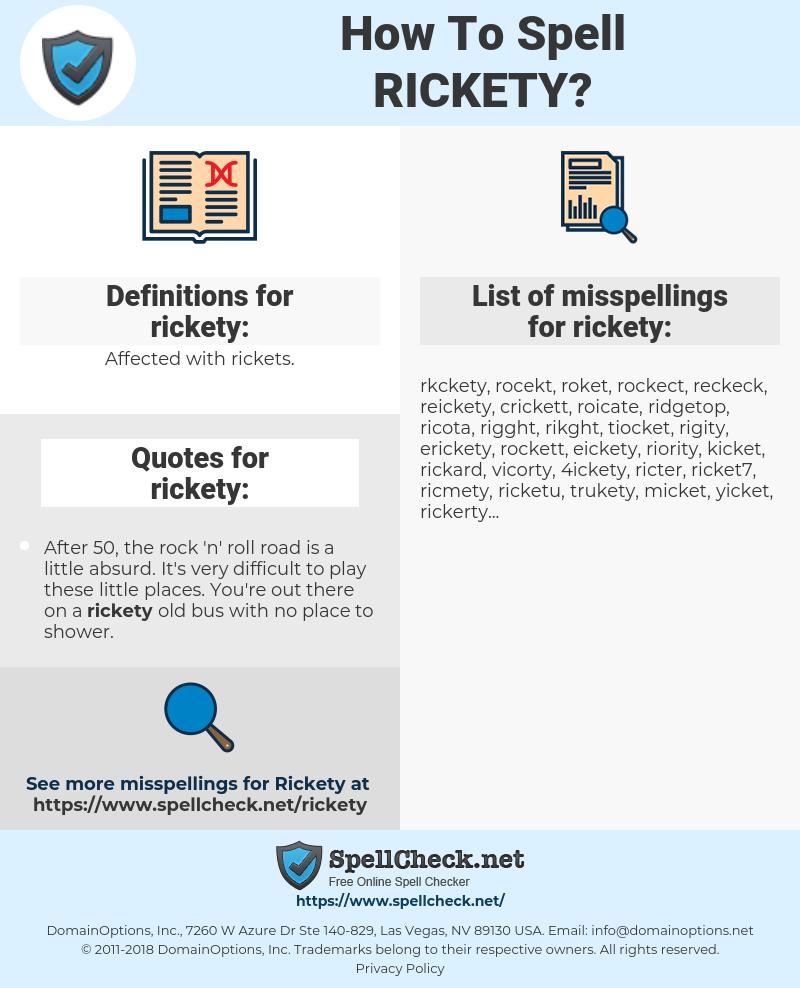 rickety, spellcheck rickety, how to spell rickety, how do you spell rickety, correct spelling for rickety