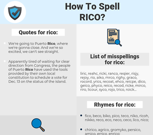 rico, spellcheck rico, how to spell rico, how do you spell rico, correct spelling for rico