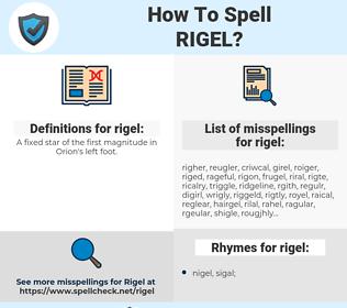 rigel, spellcheck rigel, how to spell rigel, how do you spell rigel, correct spelling for rigel