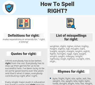 right, spellcheck right, how to spell right, how do you spell right, correct spelling for right