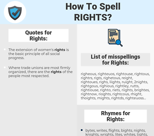 Rights, spellcheck Rights, how to spell Rights, how do you spell Rights, correct spelling for Rights
