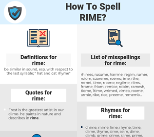 rime, spellcheck rime, how to spell rime, how do you spell rime, correct spelling for rime