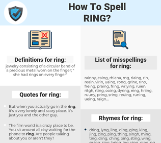 ring, spellcheck ring, how to spell ring, how do you spell ring, correct spelling for ring