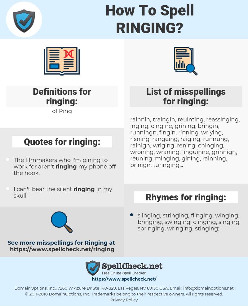 ringing, spellcheck ringing, how to spell ringing, how do you spell ringing, correct spelling for ringing