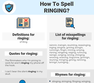 ringing, spellcheck ringing, how to spell ringing, how do you spell ringing, correct spelling for ringing
