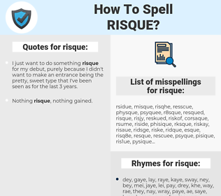 risque, spellcheck risque, how to spell risque, how do you spell risque, correct spelling for risque