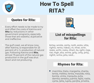 Rita, spellcheck Rita, how to spell Rita, how do you spell Rita, correct spelling for Rita