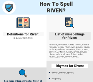 Riven, spellcheck Riven, how to spell Riven, how do you spell Riven, correct spelling for Riven