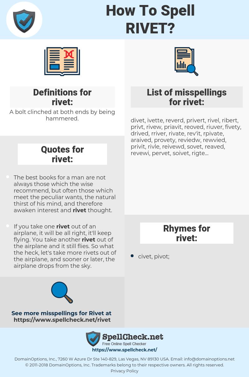 rivet, spellcheck rivet, how to spell rivet, how do you spell rivet, correct spelling for rivet