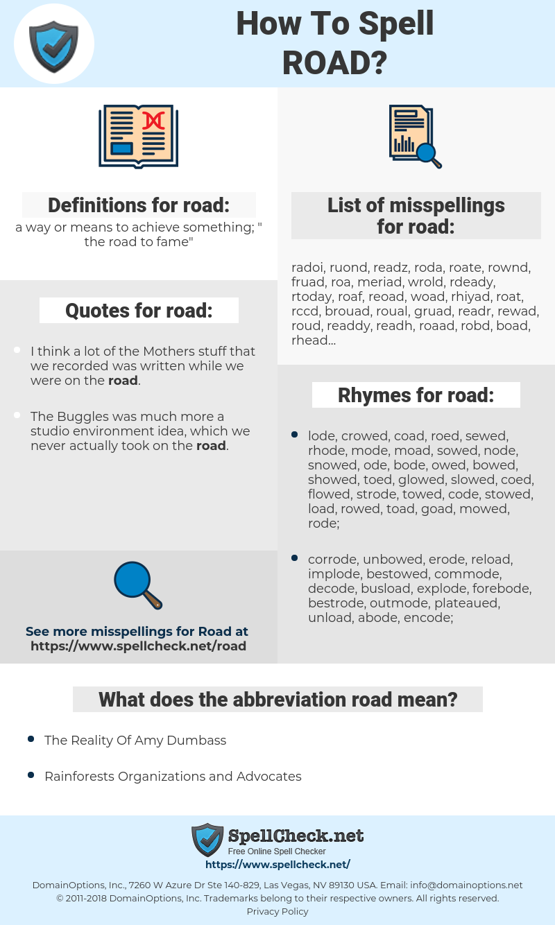 road, spellcheck road, how to spell road, how do you spell road, correct spelling for road
